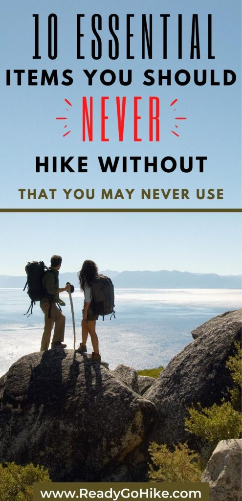 Two hikers standing on boulder text overlay 10 Essential Items You Should Never Hike Without