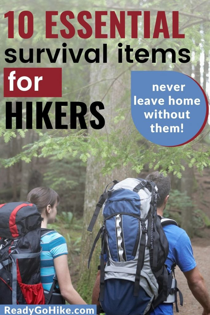 Two hikers in forest text overlay 10 Essential Survival Items for Hikers