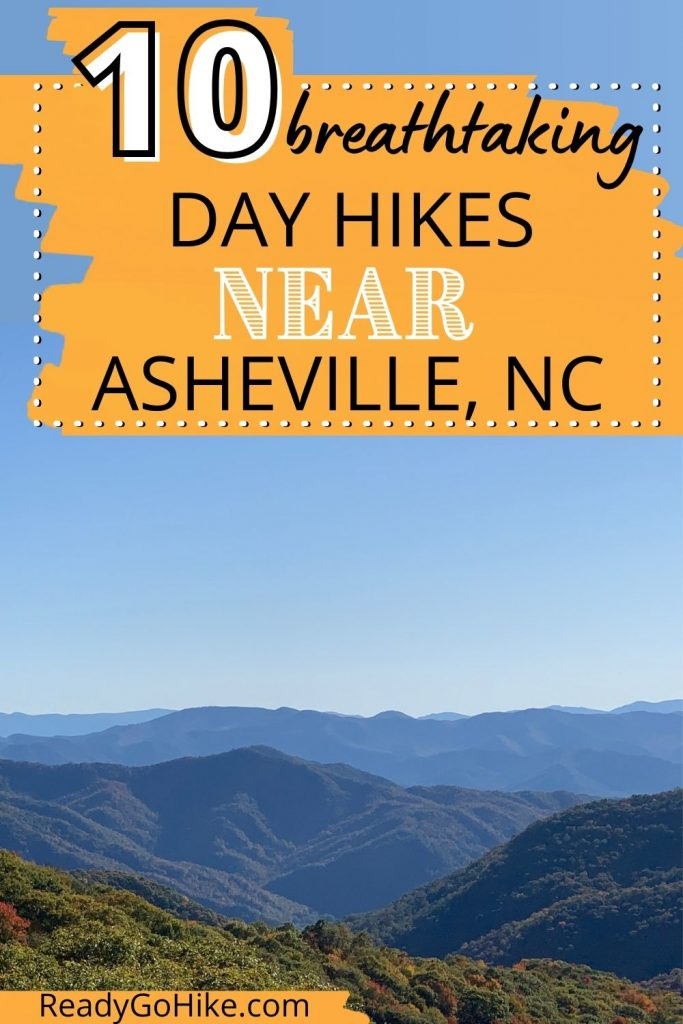 Mountains on Blue Ridge Parkway with text overlay 10 Breathtaking Day Hikes Near Asheville, NC