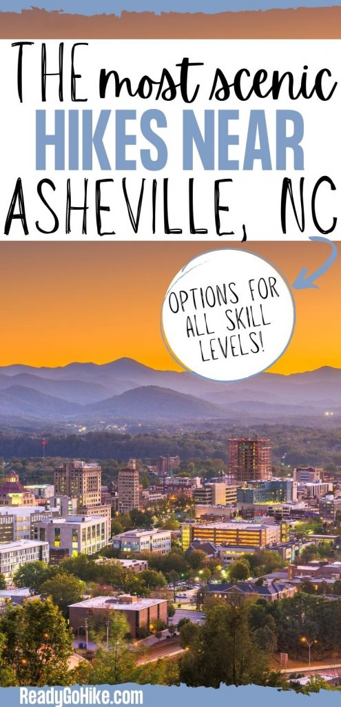 Picture of Asheville skyline at dawn with text overlay The Most Scenic Hikes Near Asheville, NC