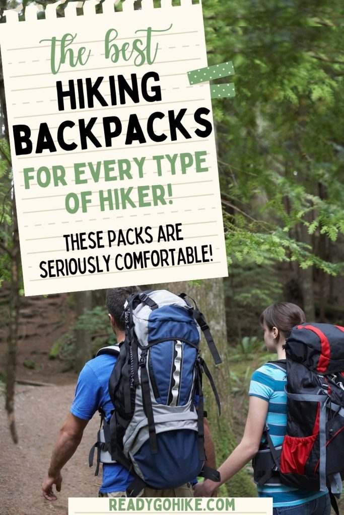 Man and woman hiking through forest with text overlay The Best Hiking Backpacks for Every Type of Hiker