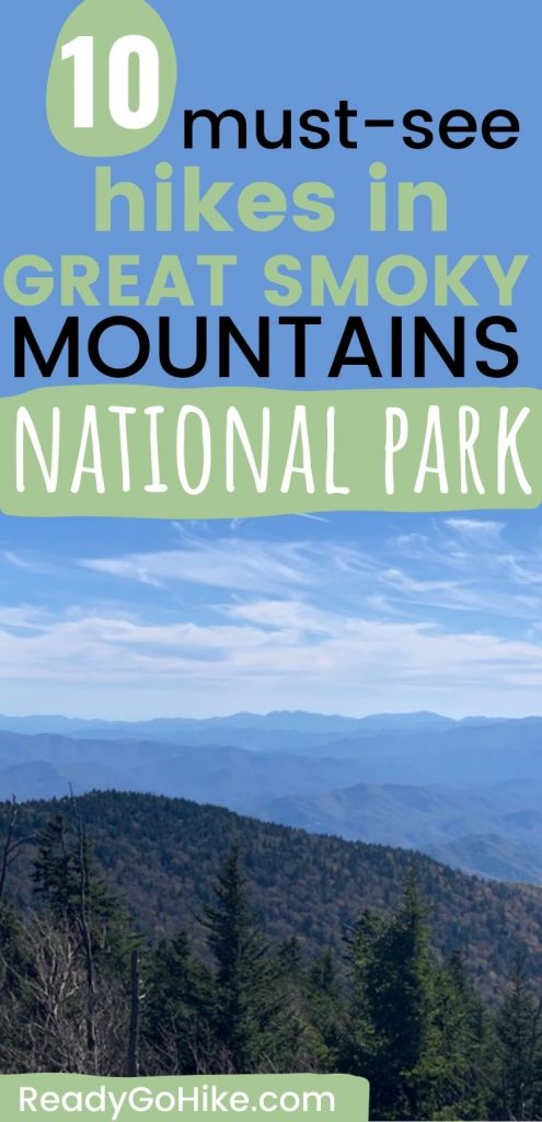 View of Great Smoky Mountains from Clingmans Dome with text overlay 10 Must-See Hikes in Great Smoky Mountains National Park