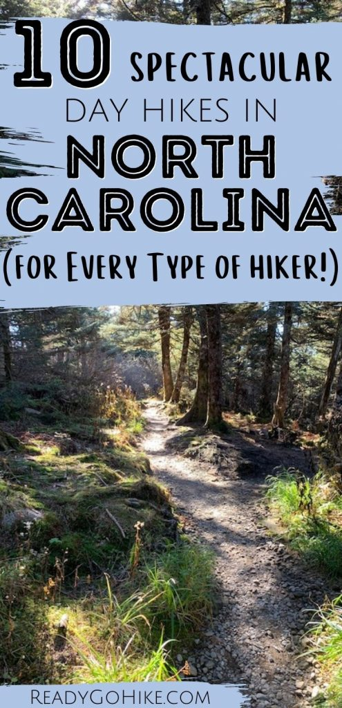 Hiking trail going through forest with text overlay 10 Spectacular Day Hikes in North Carolina