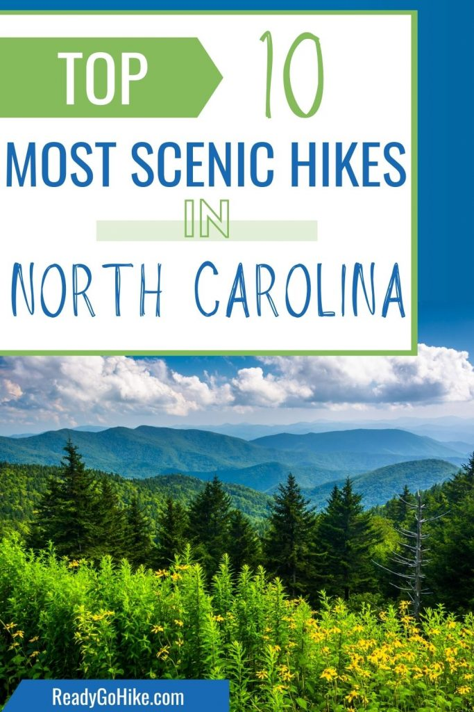 View of Blue Ridge Mountains with text overlay Top 10 Most Scenic Hikes in North Carolina
