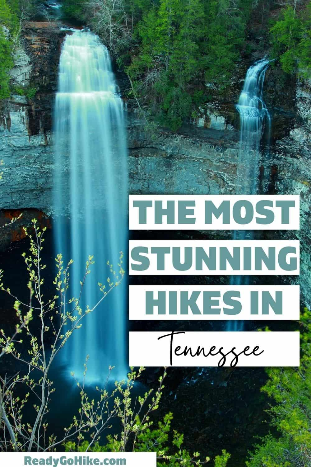 Picture of Fall Creek Falls with text overlay The Most Stunning Hikes in Tennessee