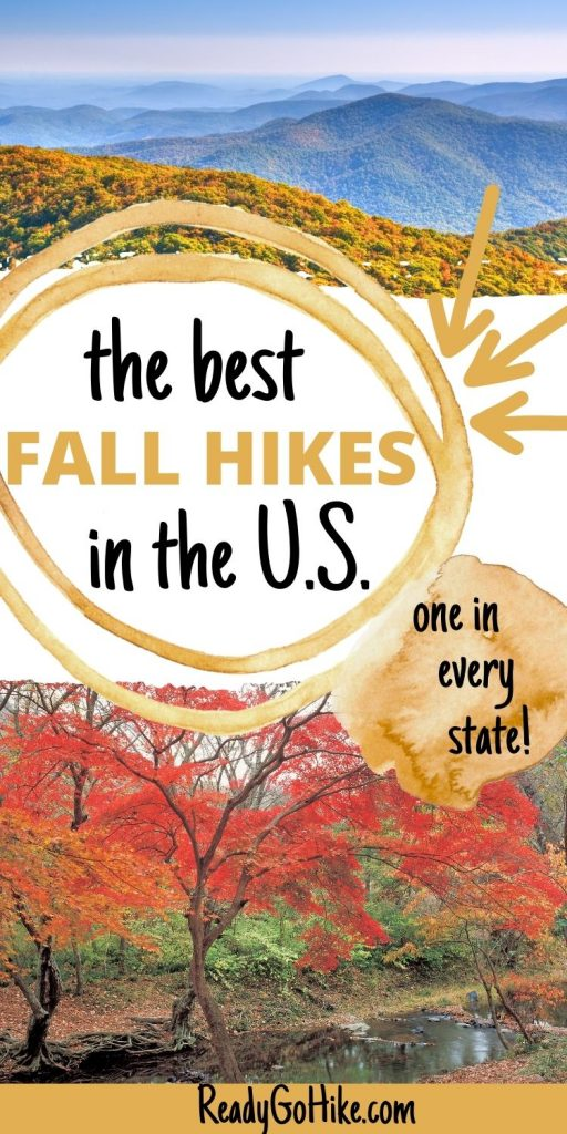Picture of fall colors on mountains and red tree next to stream with text overlay The Best Fall Hikes in the U.S. One in Every State